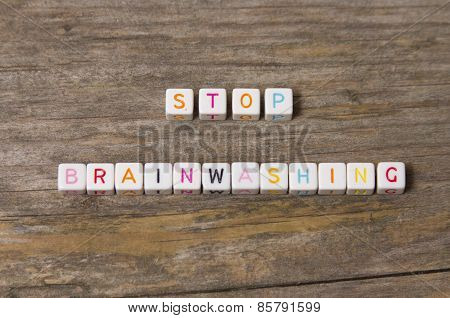 Stop brainwashing