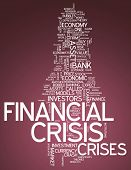 stock photo of crisis  - Image Word Cloud with Financial Crisis related tags - JPG
