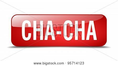 Cha-cha Red Square 3D Realistic Isolated Web Button