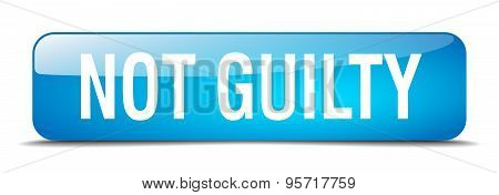 Not Guilty Blue Square 3D Realistic Isolated Web Button