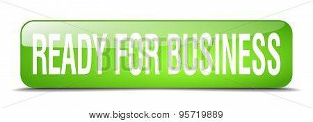 Ready For Business Green Square 3D Realistic Isolated Web Button