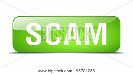 Scam Green Square 3D Realistic Isolated Web Button