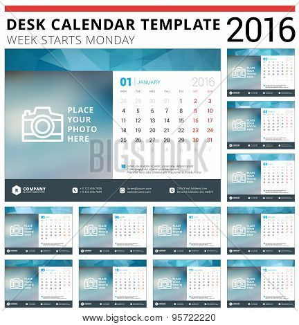 Desk Calendar 2016 Vector Design Template. Set Of 12 Months. Week Starts Monday