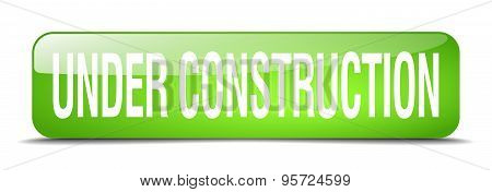 Under Construction Green Square 3D Realistic Isolated Web Button