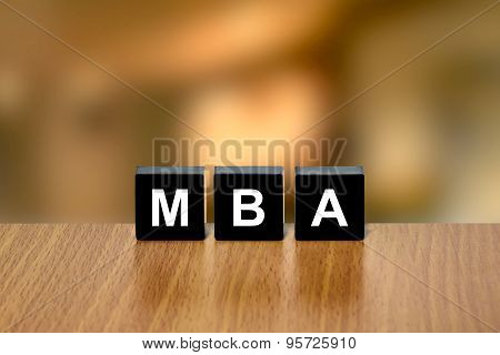 Mba Or Master Of Business Administration On Black Block