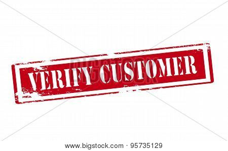 Rubber stamp with text verify customer inside vector illustration