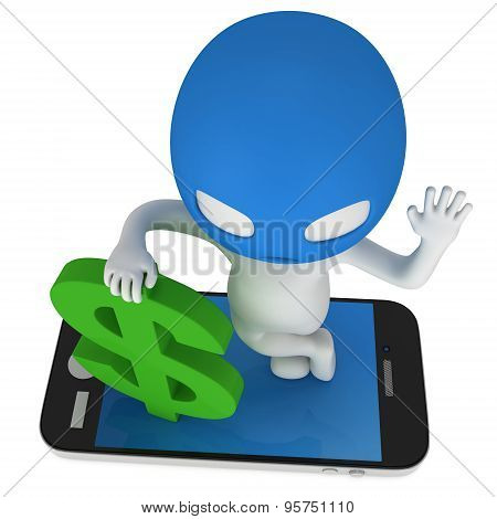 3D Thief With Green Dollar And Smartphone