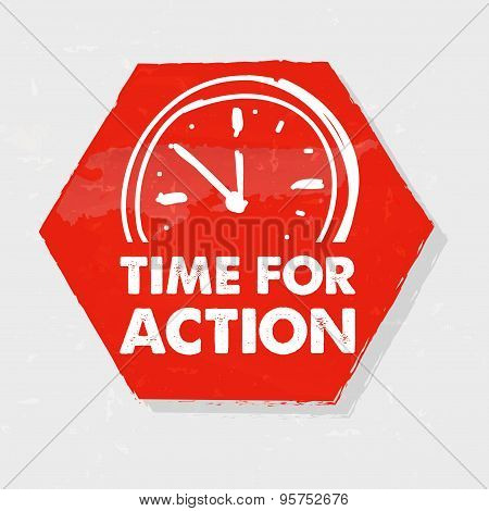 Time For Action With Clock, Grunge Hexagon Label With Sign