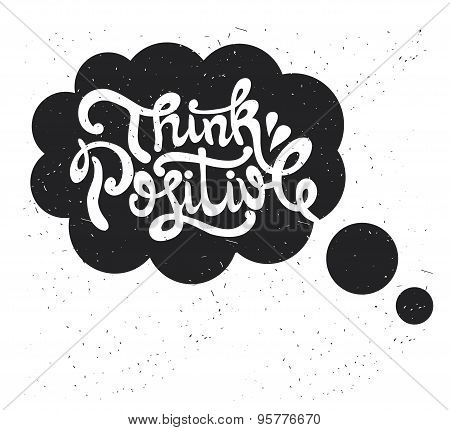 Think positive. type design. vector illustration
