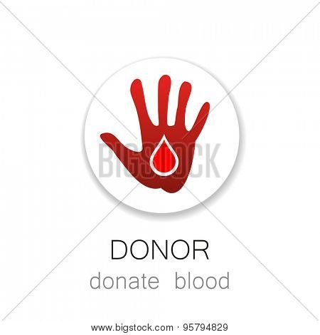 Donor - Donate blood. Medicine Cardiology Donor Healthy concept icon. World blood donor day - 14 June. Hand and blood drop illustration.