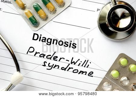 Diagnosis Prader-Willi syndrome, pills and stethoscope.