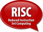 picture of reduce  - Speech bubble illustration of information technology acronym abbreviation term definition RISC Reduced Instruction Set Computing - JPG
