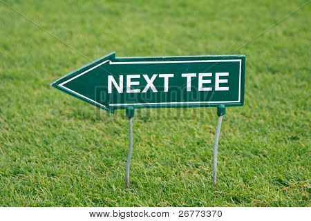 """Next tee"" pointer on the golf course"