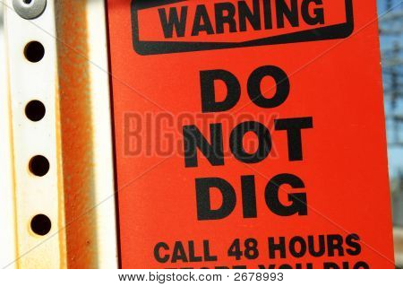 Warning Do Not Dig