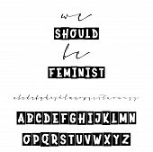 We Should Be Feminist. Slogan Or Interior Poster. Handwritten Calligraphy Elegant Script And Bold Fo poster