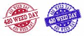 Grunge 420 Weed Day Seal Stamps In Blue And Red Colors. Stamps Have Draft Surface. Vector Rubber Imi poster