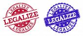 Grunge Legalize Seal Stamps In Blue And Red Colors. Stamps Have Draft Texture. Vector Rubber Imitati poster