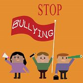 Conceptual Hand Writing Showing Stop Bullying. Business Photo Text Fight And Eliminate This Aggressi poster