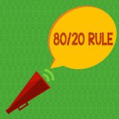 Writing Note Showing 80 20 Rule. Business Photo Showcasing Pareto Principle 80 Percent Effects Come  poster