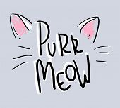 Hand Drawn Words Purr Meow Print Illustration Vector poster