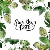 Hops. Green Leaf. Frame Border Ornament Square. Save The Date Handwriting Monogram Calligraphy.. poster