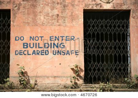 Do Not Enter Building Declared Unsafe