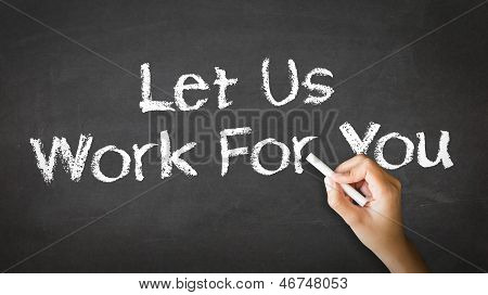 Let Us Work For You Chalk Illustration