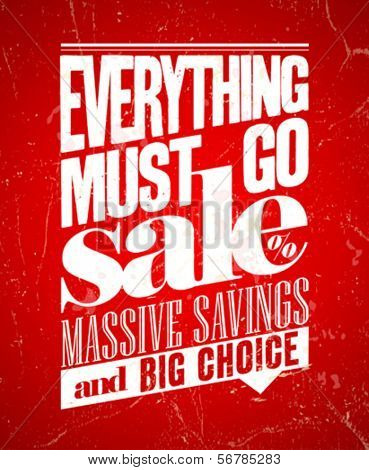 Everything must go sale, massive savings retro poster. Eps10.