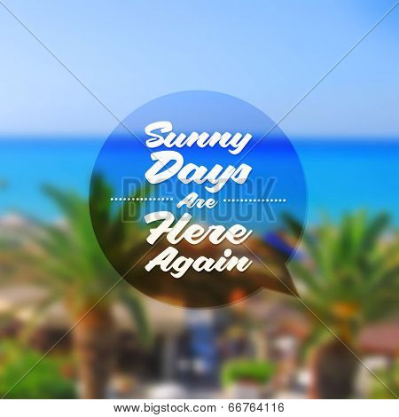 Type vector design - summers greeting sign against a tropical resort defocused background