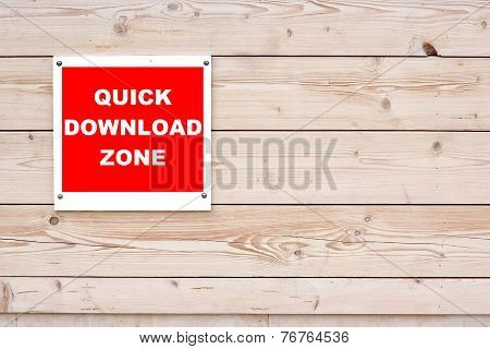 Quick Download Zone Sign