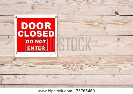 Door Closed Do Not Enter Red White Sign