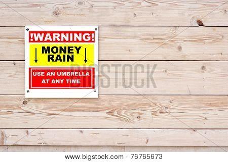 Warning Money Rain Sing