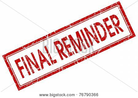 Final Reminder Red Square Stamp Isolated On White Background