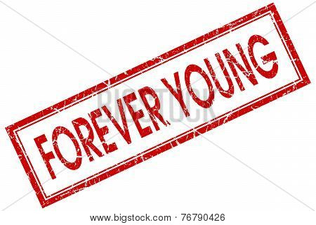 Forever Young Red Square Stamp Isolated On White Background