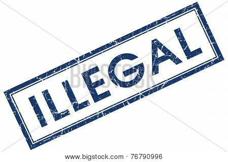 Illegal Blue Square Stamp Isolated On White Background