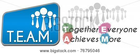 Team - Together Everyone Achieves More Blue