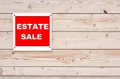 picture of yard sale  - Estate Sale Red White Sign on Timber Wall - JPG