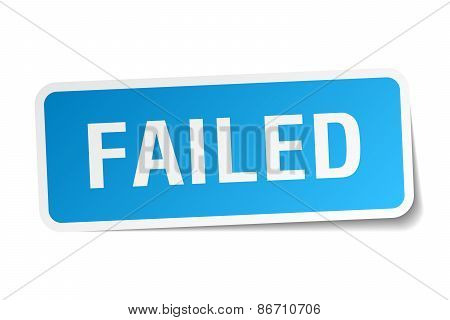 Failed Blue Square Sticker Isolated On White
