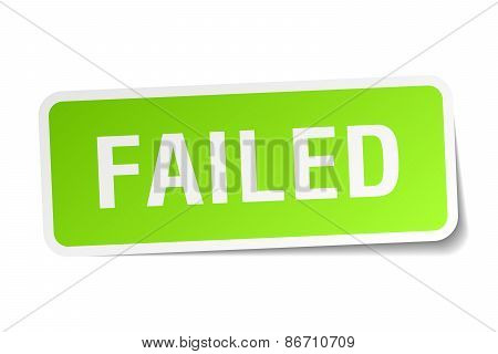 Failed Green Square Sticker On White Background