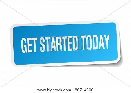 Get Started Today Blue Square Sticker Isolated On White