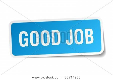 Good Job Blue Square Sticker Isolated On White