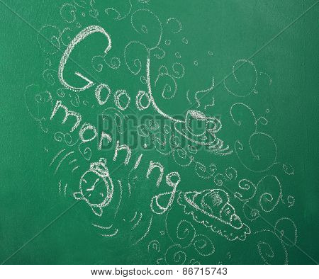 Blackboard with Good morning phrase
