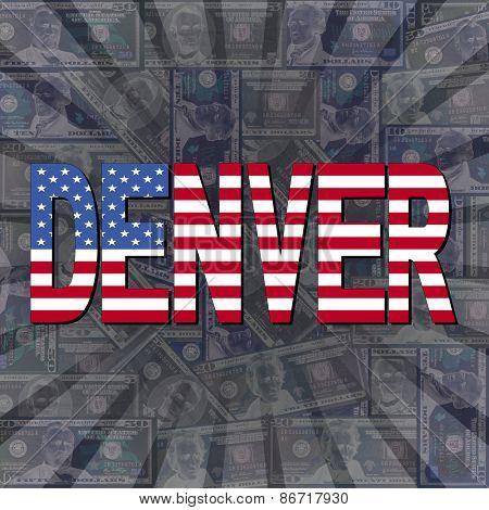 Denver flag text on dollars sunburst illustration
