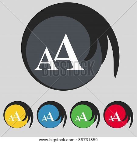 Enlarge Font, Aa Icon Sign. Symbol On Five Colored Buttons. Vector