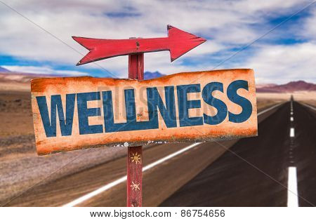Wellness sign with road background