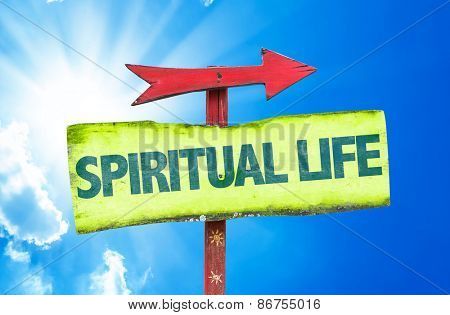 Spiritual Life sign with sky background