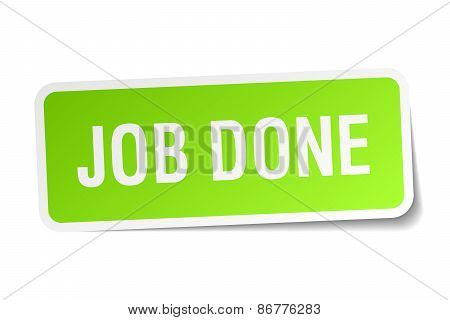 Job Done Green Square Sticker On White Background