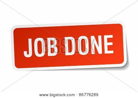 Job Done Red Square Sticker Isolated On White
