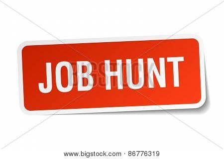 Job Hunt Red Square Sticker Isolated On White