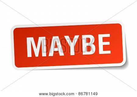 Maybe Red Square Sticker Isolated On White